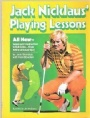 GOLF Jack Nicklaus Playing Lessons