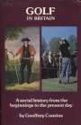 GOLF Golf in Britain A Social History from the Beginnings to the Present Day