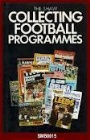 Samlar-Collecting catalogues Collecting Football Programmes 1870-1980