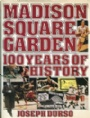 Jubileumsskrifter Madison Square Garden 100 Years of History