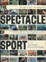 Diverse-Miscellaneous The Spectacle of Sport Selected from Sports Illustrated
